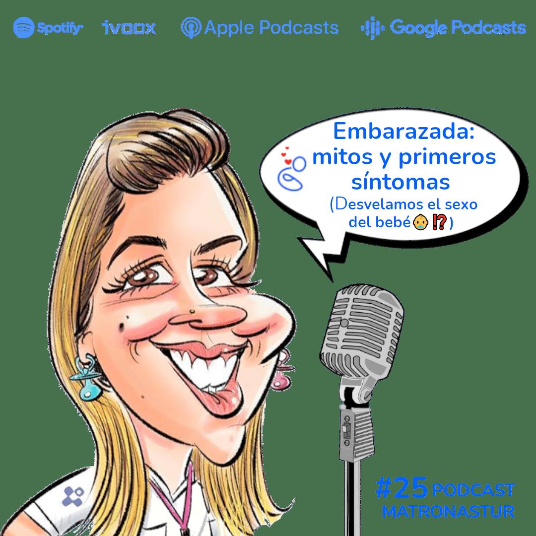 Capítulo 25 Embarazada: mitos y primeros síntomas podcast matronastur