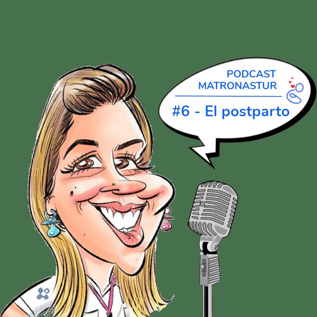 Capítulo 6 – El postparto - Podcast Matronastur