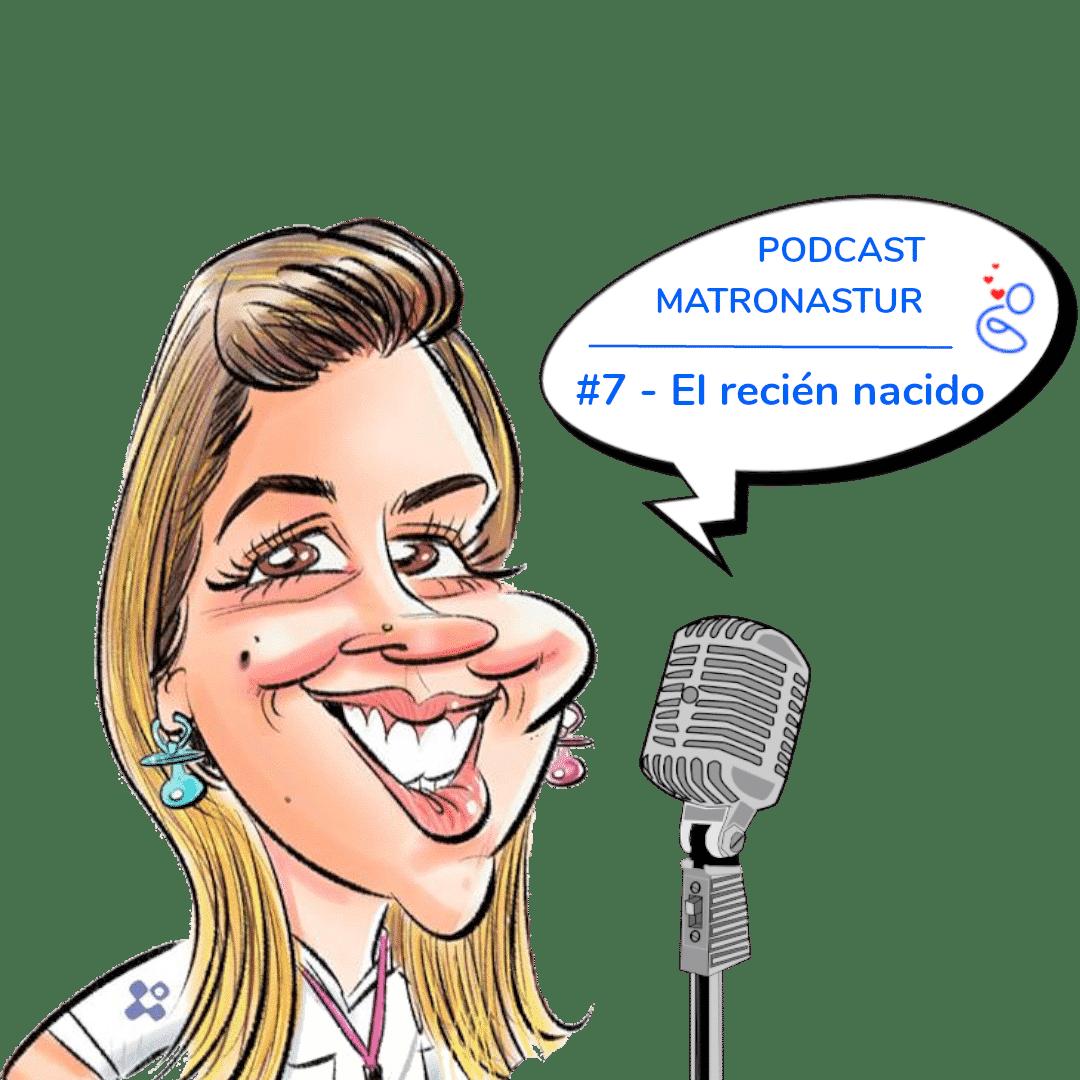 Capítulo 7 - El recién nacido podcast Matronastur