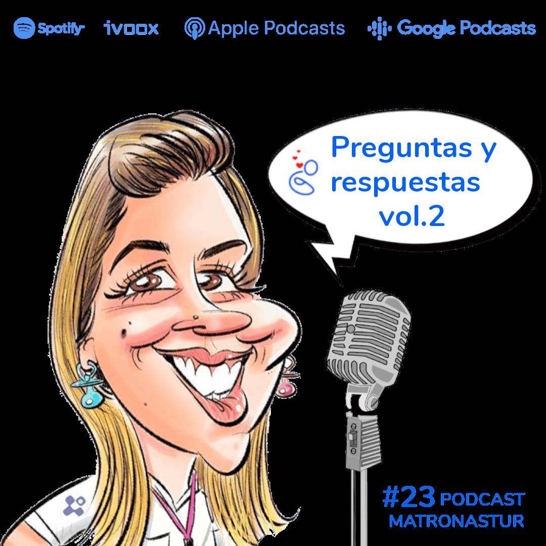 Capítulo 23 Preguntas y respuestas vol.2 Podcast Matronastur